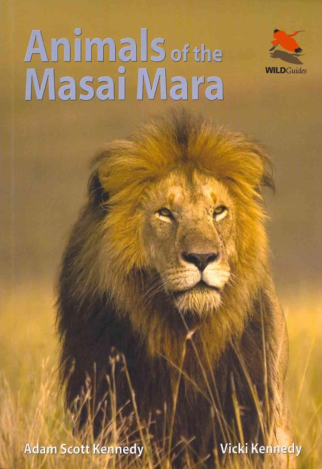 Animals of the Masai Mara By Kennedy, Adam Scott/ Kennedy, Vicki