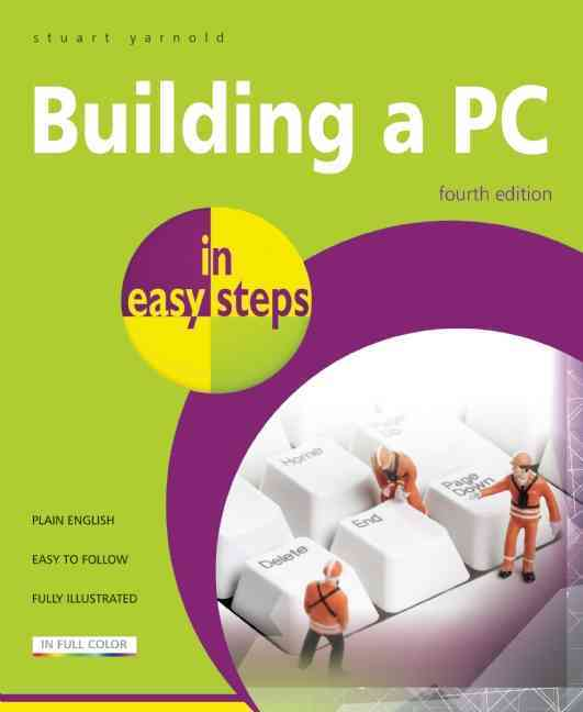 Building a PC in Easy Steps By Yarnold, Stuart